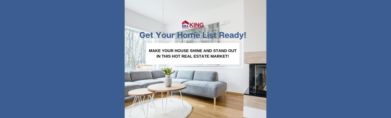 Get Your Home List Ready Ing Era King Real Estate